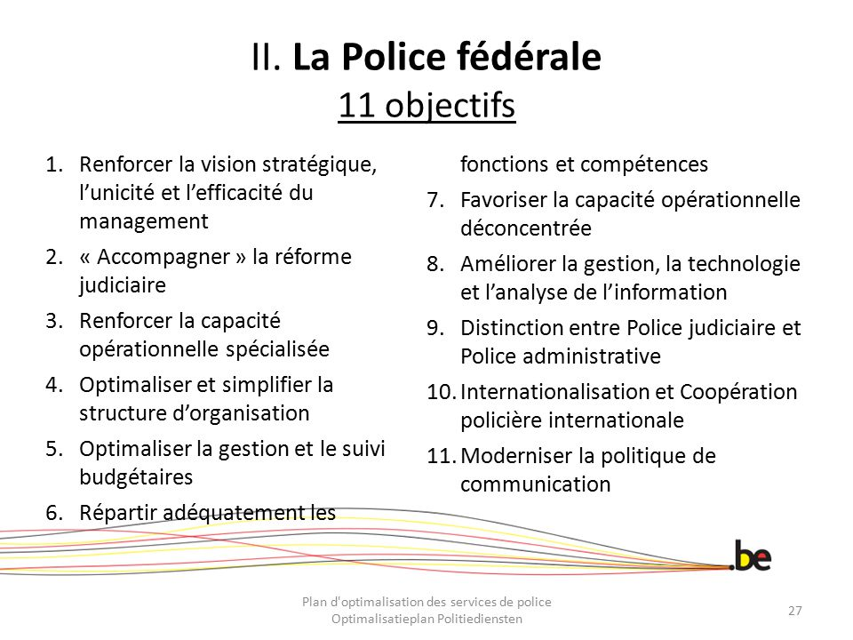 II. La Police fédérale 11 objectifs