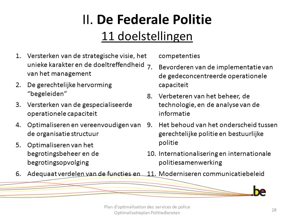 II. De Federale Politie 11 doelstellingen