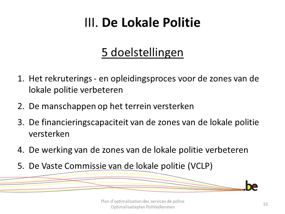 III. De Lokale Politie 5 doelstellingen