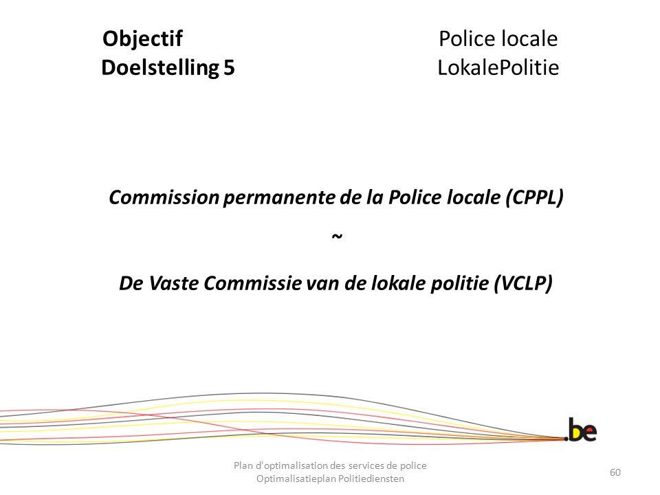 Objectif Police locale Doelstelling 5 LokalePolitie