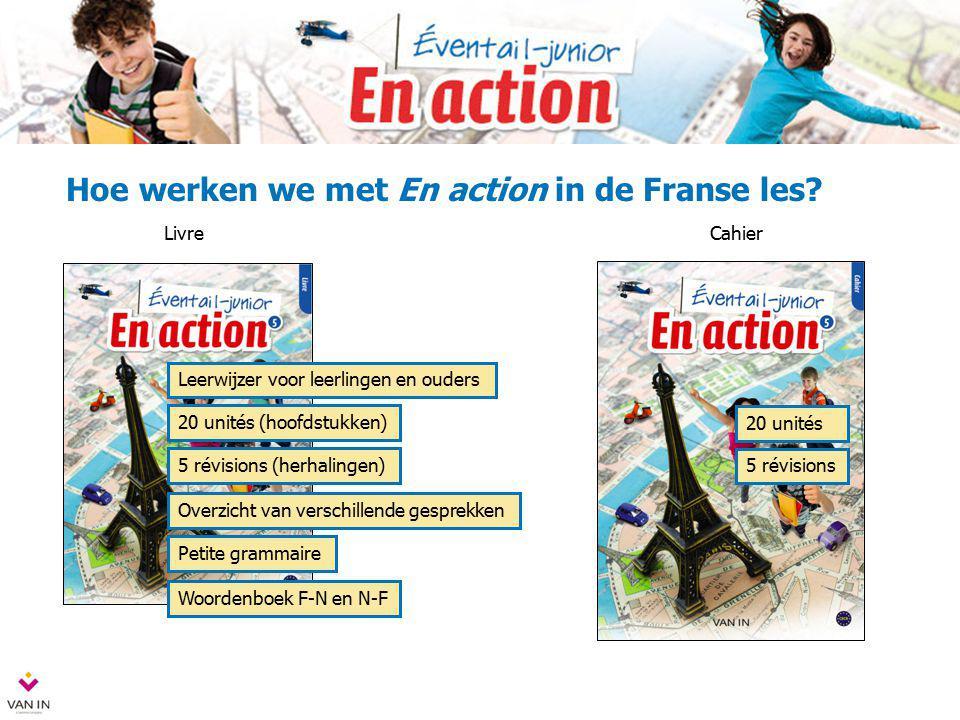 Hoe werken we met En action in de Franse les