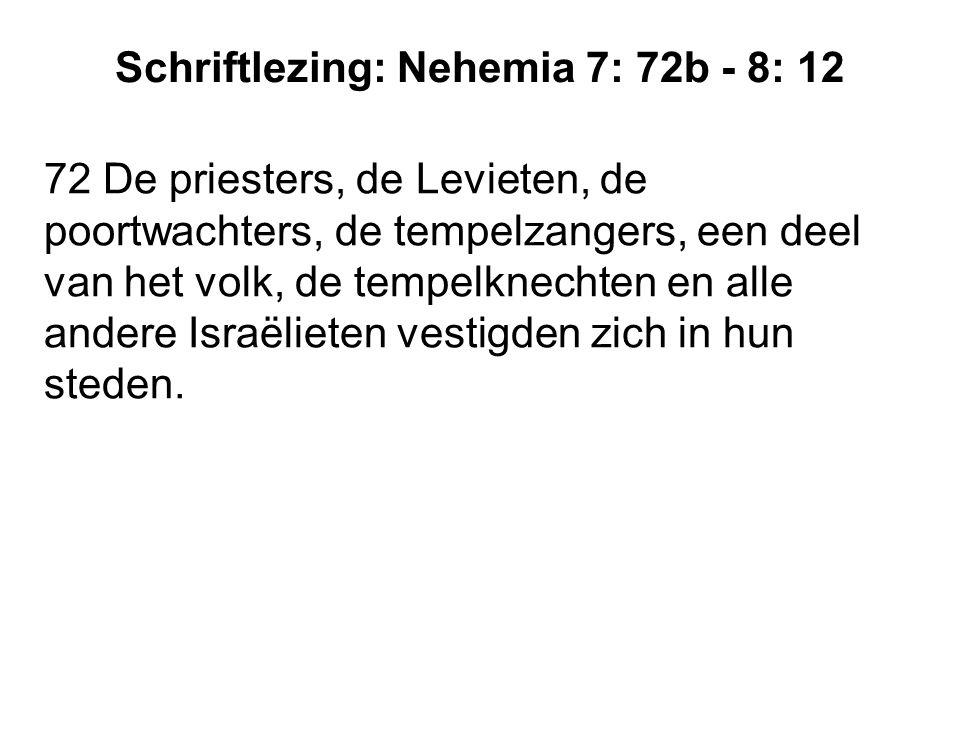 Schriftlezing: Nehemia 7: 72b - 8: 12