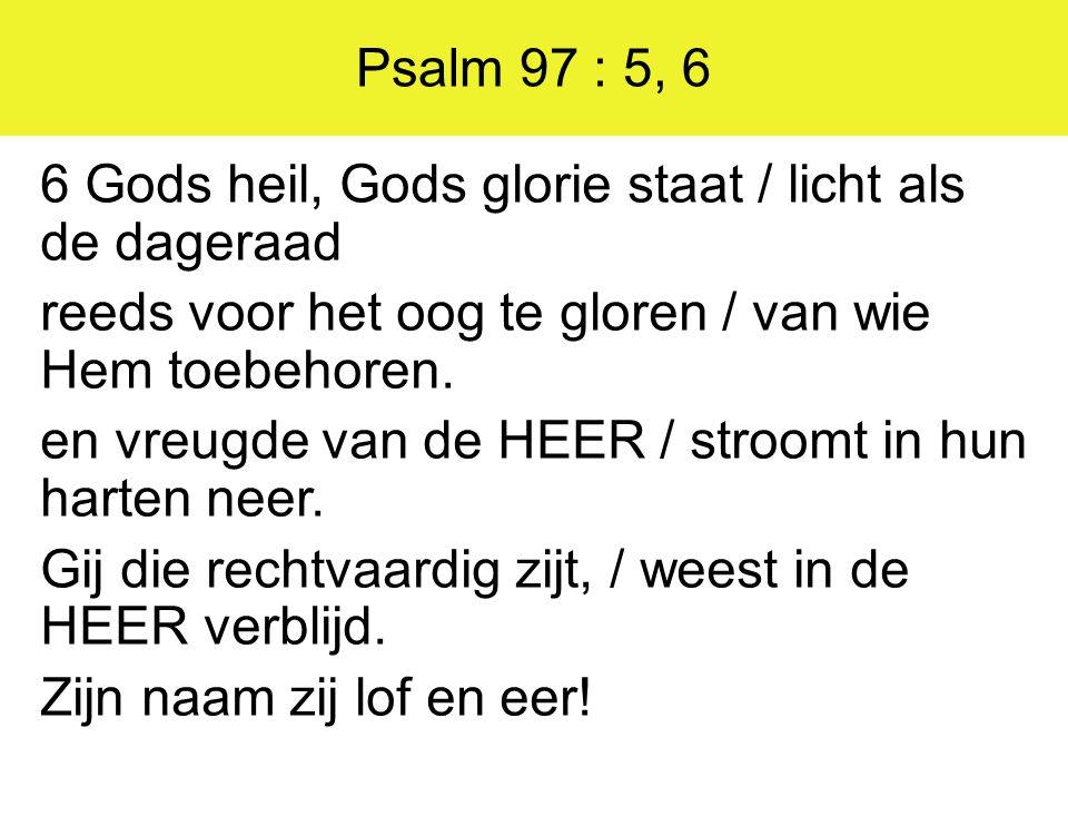 Psalm 97 : 5, 6