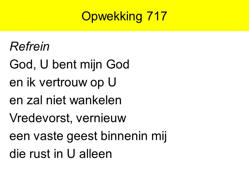 Opwekking 717