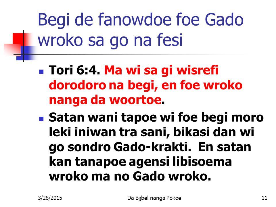 Begi de fanowdoe foe Gado wroko sa go na fesi