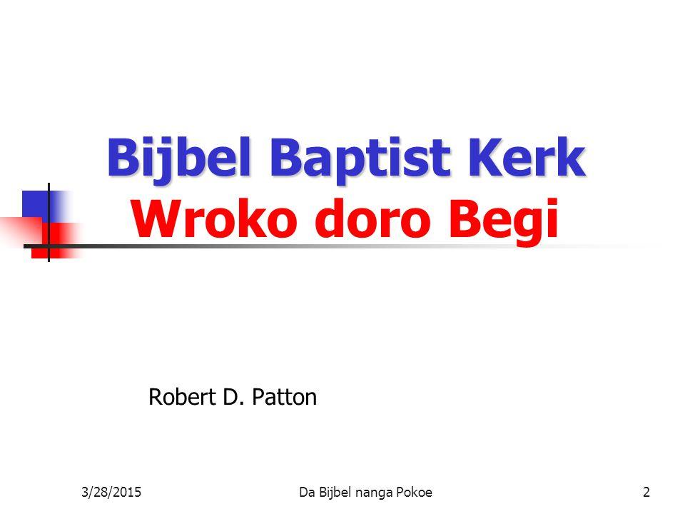 Bijbel Baptist Kerk Wroko doro Begi