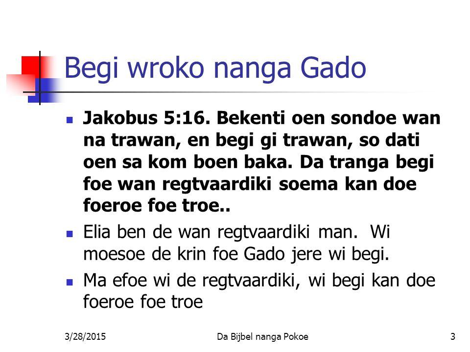 Begi wroko nanga Gado
