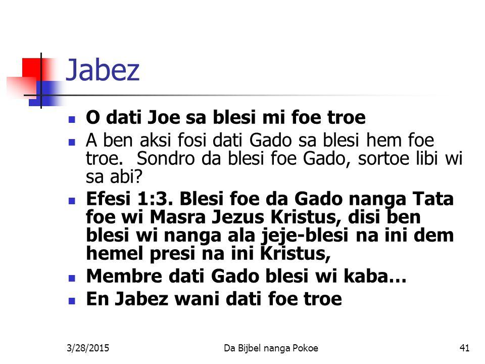Jabez O dati Joe sa blesi mi foe troe