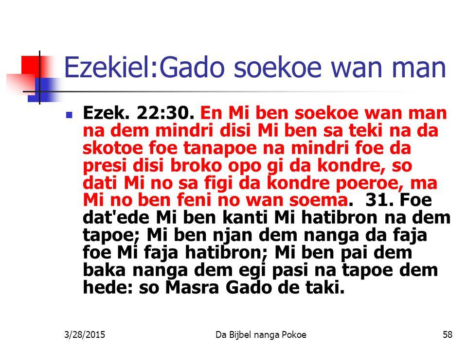 Ezekiel:Gado soekoe wan man