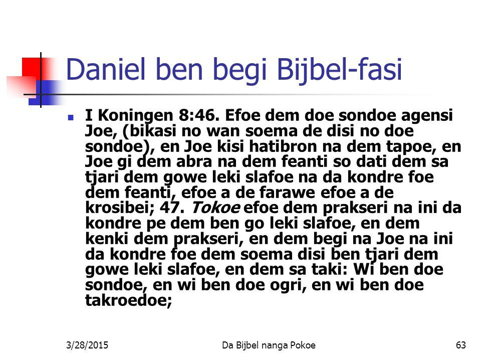 Daniel ben begi Bijbel-fasi