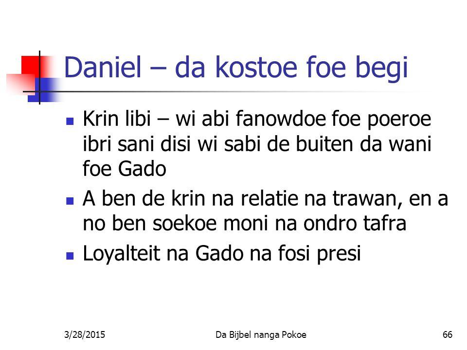 Daniel – da kostoe foe begi