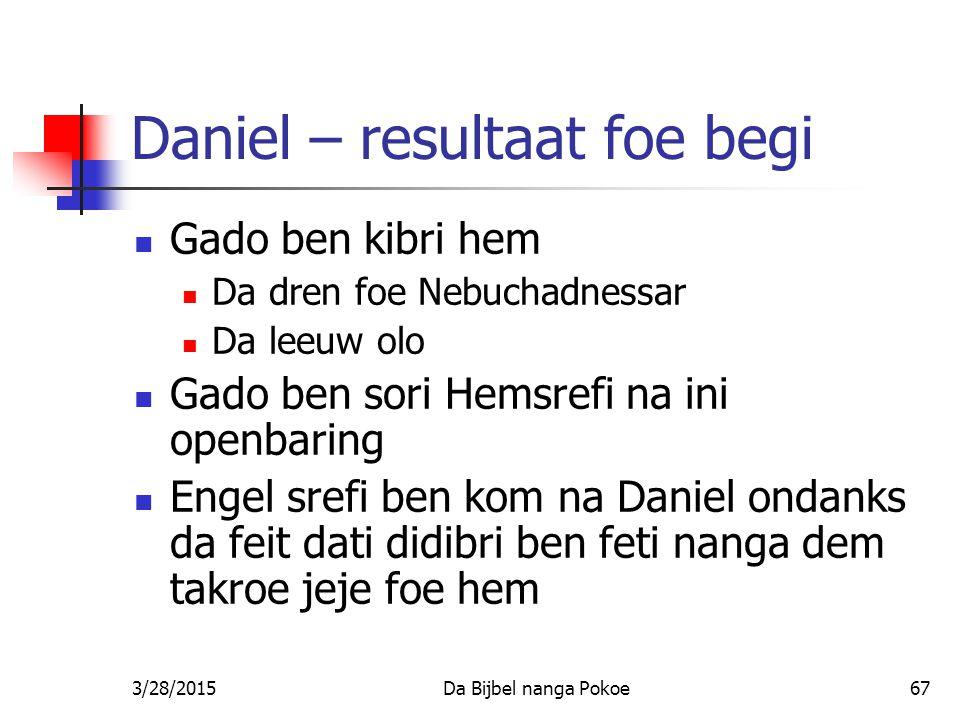 Daniel – resultaat foe begi