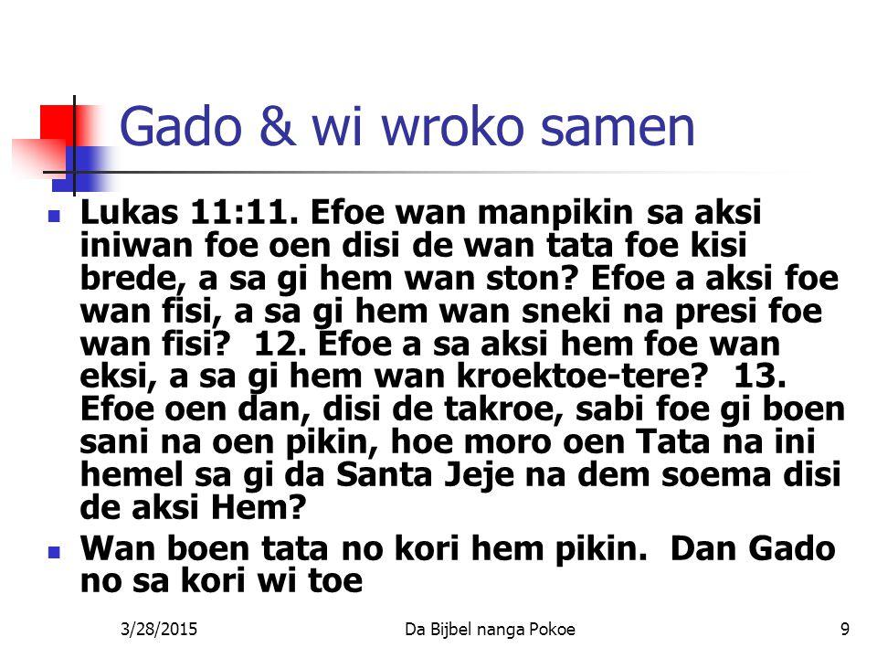 Gado & wi wroko samen