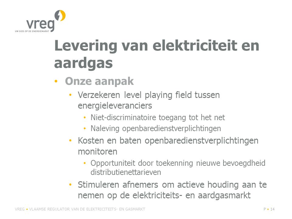 Levering van elektriciteit en aardgas