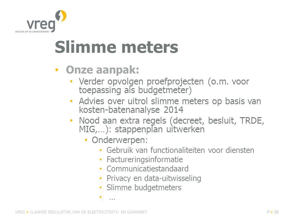 Slimme meters Onze aanpak: