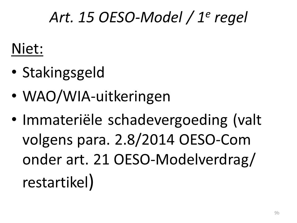 Art. 15 OESO-Model / 1e regel