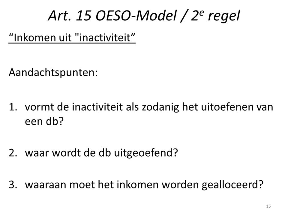 Art. 15 OESO-Model / 2e regel
