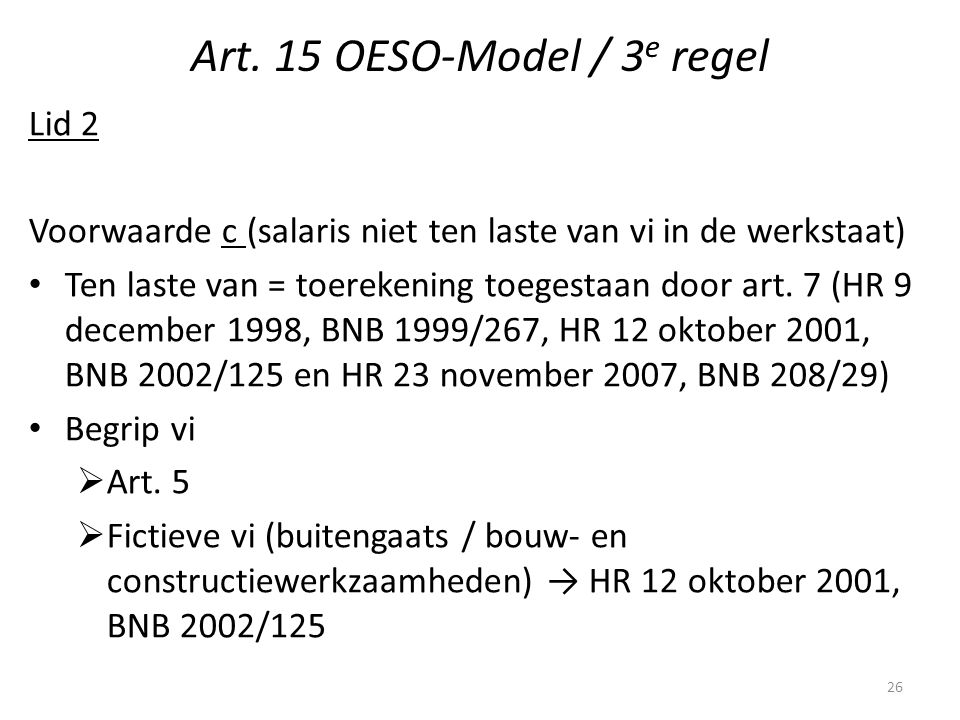 Art. 15 OESO-Model / 3e regel