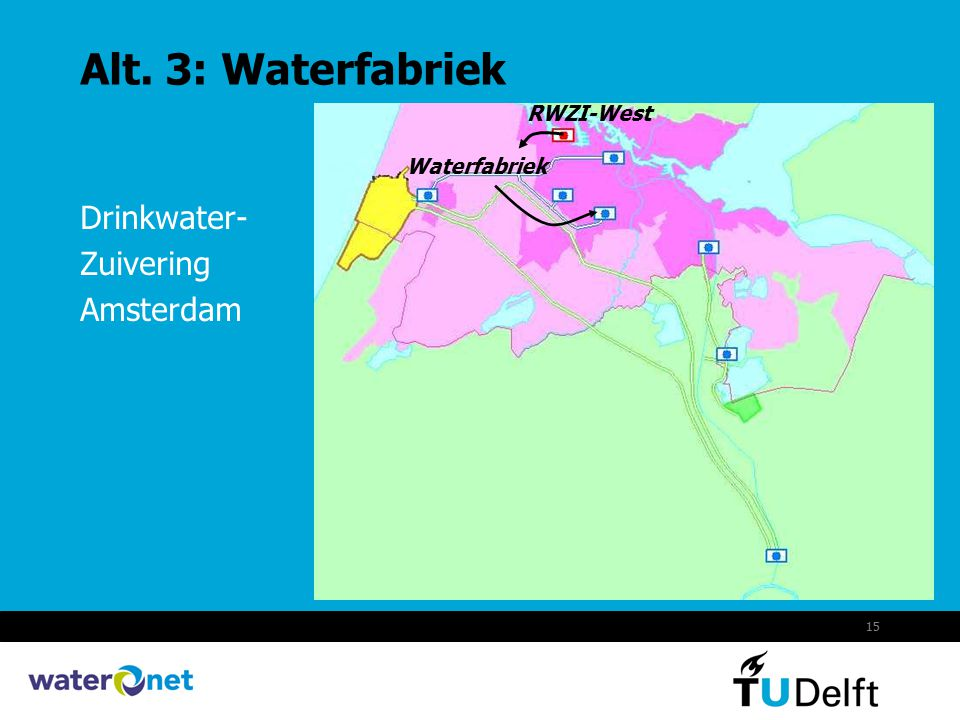 Alt. 3: Waterfabriek Drinkwater- Zuivering Amsterdam RWZI-West