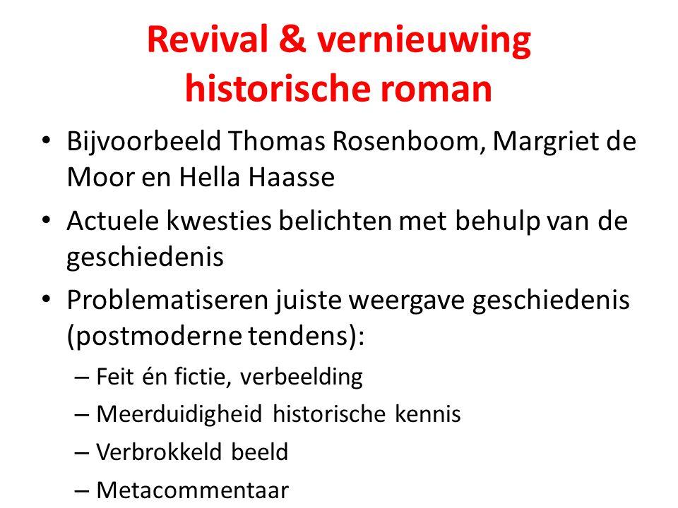 Revival & vernieuwing historische roman