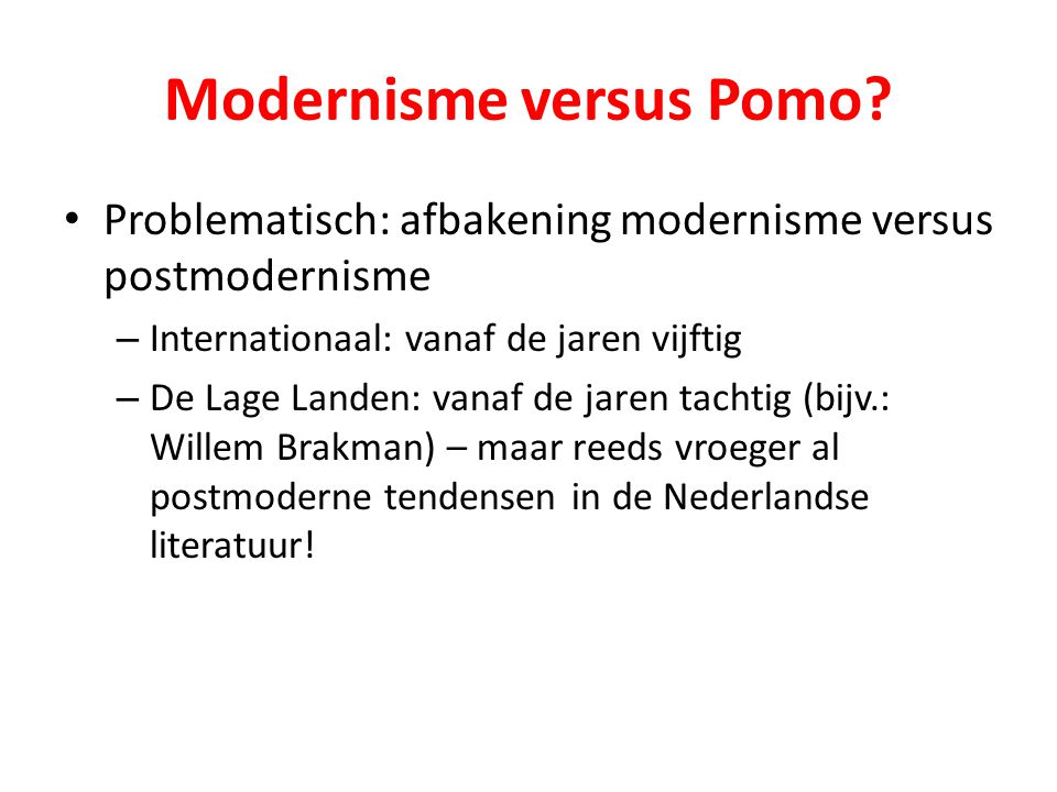 Modernisme versus Pomo