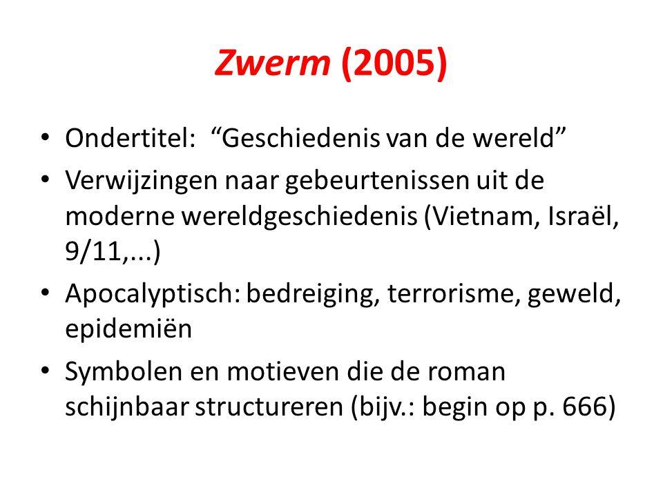 Zwerm (2005) Ondertitel: Geschiedenis van de wereld