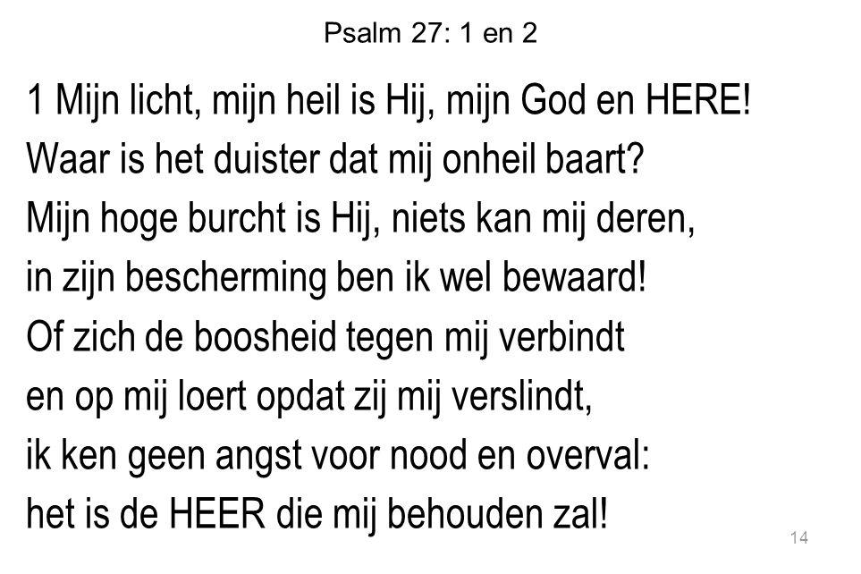 Psalm 27: 1 en 2