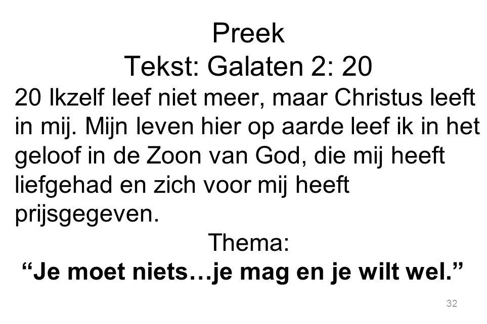 Preek Tekst: Galaten 2: 20.
