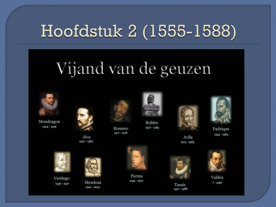 Hoofdstuk 2 (1555-1588)