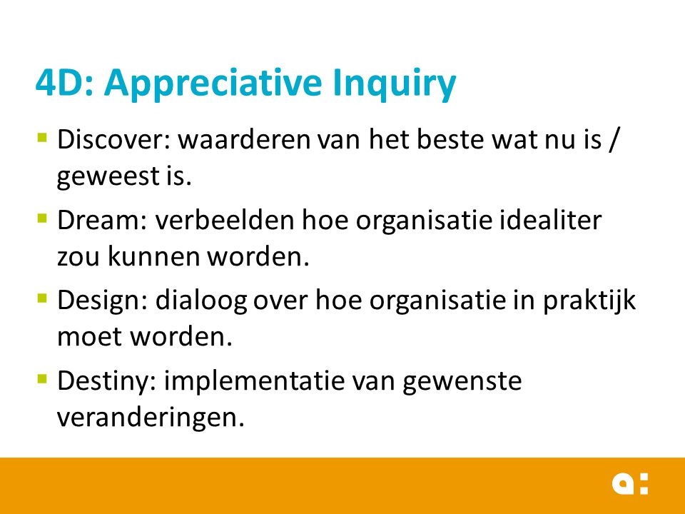 4D: Appreciative Inquiry