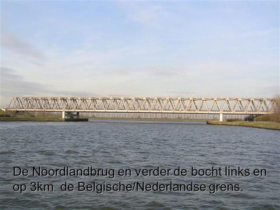 De Noordlandbrug en verder de bocht links en op 3km de Belgische/Nederlandse grens.