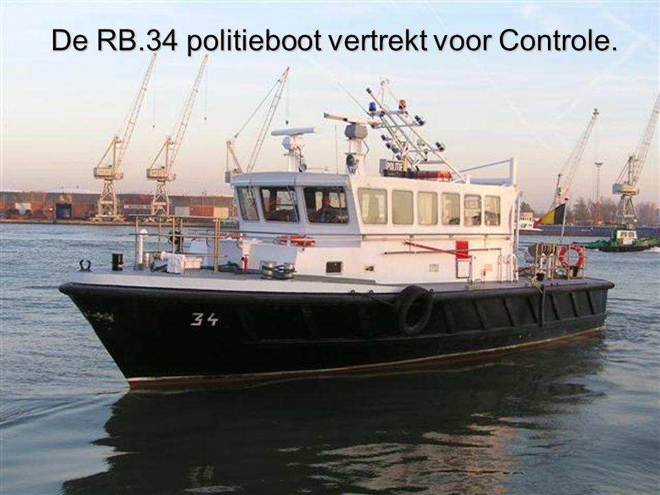 De RB.34 politieboot vertrekt voor Controle.