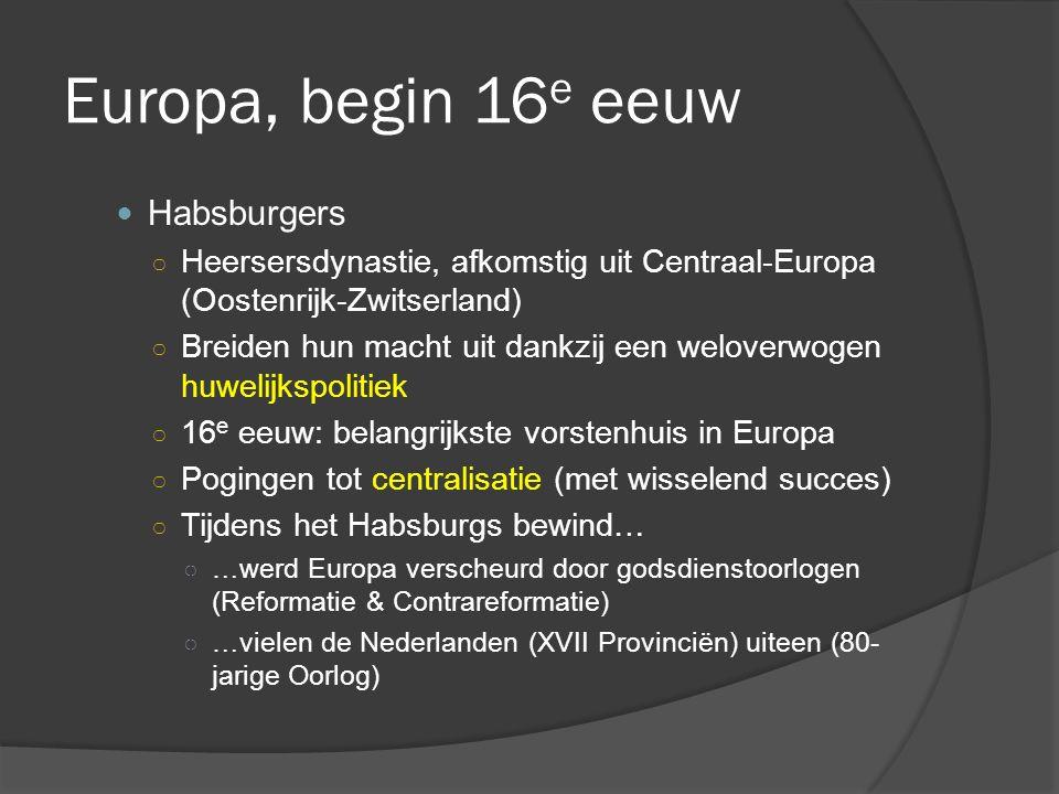 Europa, begin 16e eeuw Habsburgers