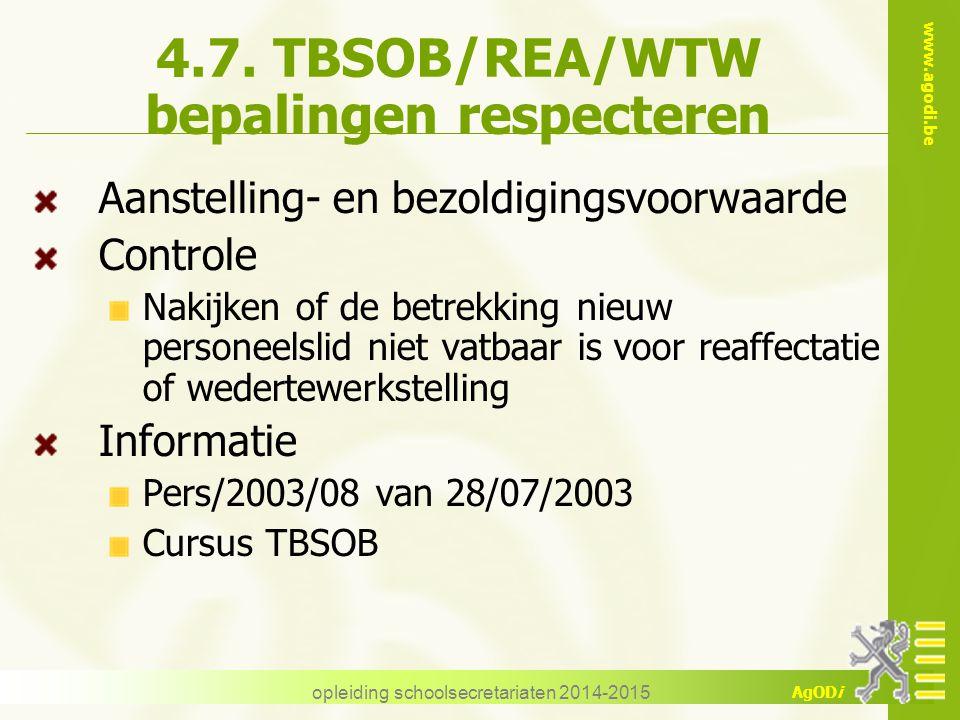 4.7. TBSOB/REA/WTW bepalingen respecteren