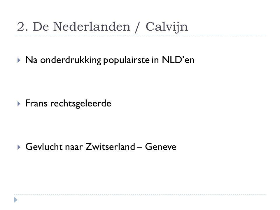 2. De Nederlanden / Calvijn