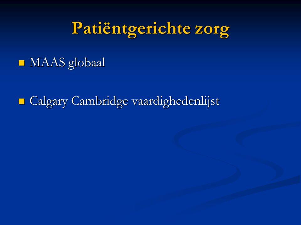 Patiëntgerichte zorg MAAS globaal Calgary Cambridge vaardighedenlijst