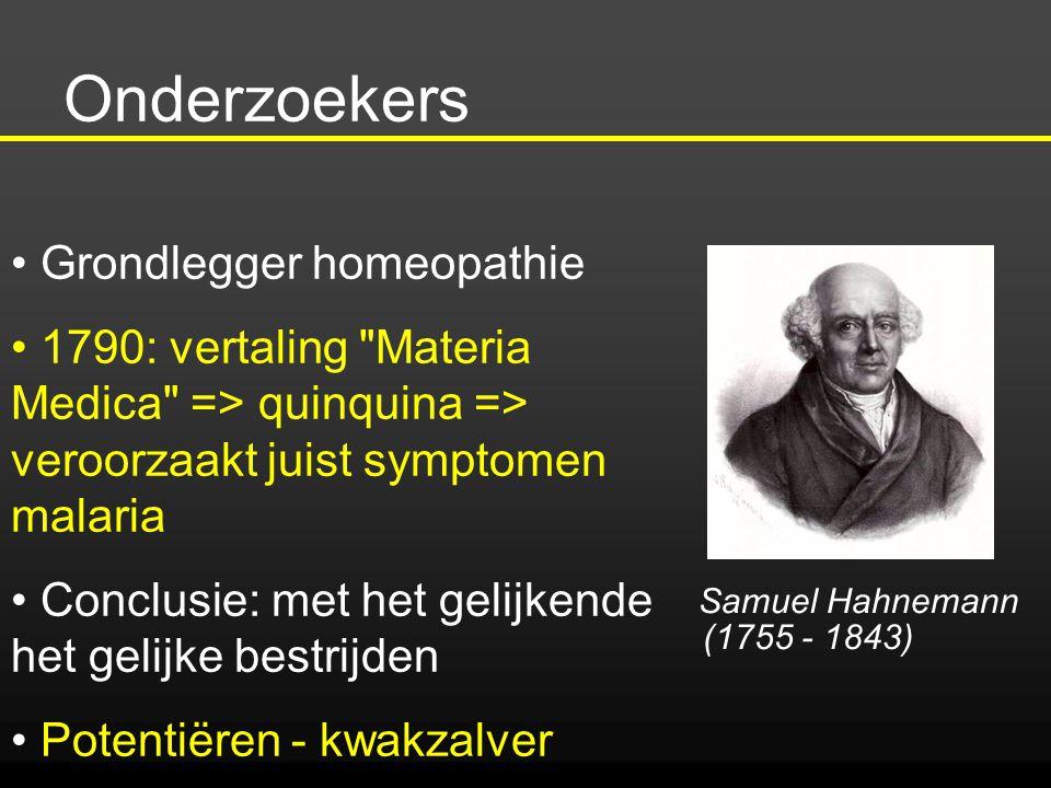 Onderzoekers Grondlegger homeopathie