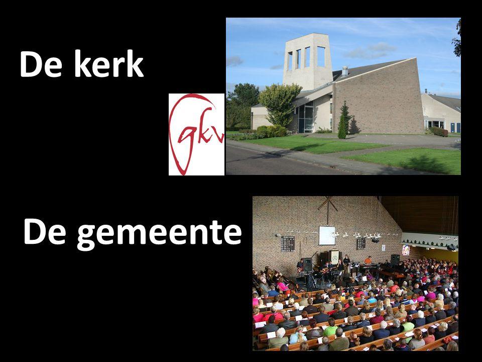 De kerk De gemeente