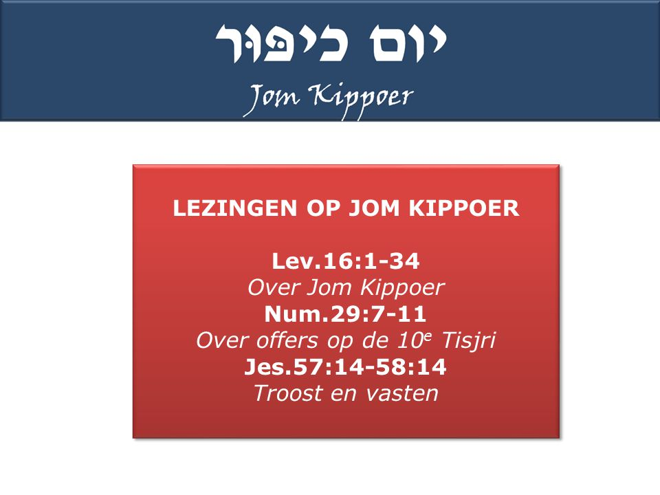 LEZINGEN OP JOM KIPPOER
