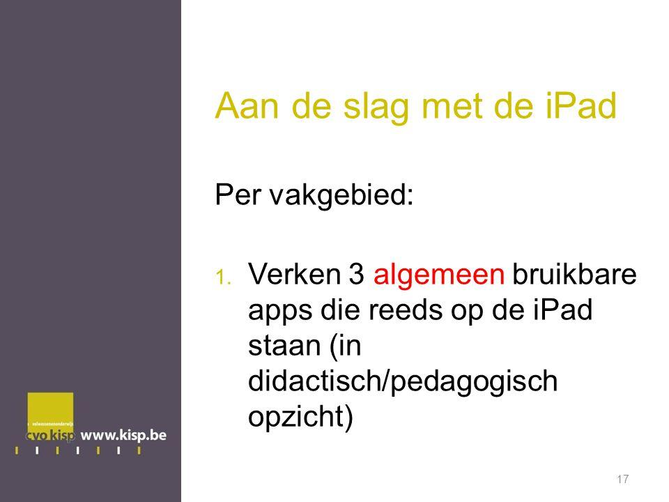Aan de slag met de iPad Per vakgebied: