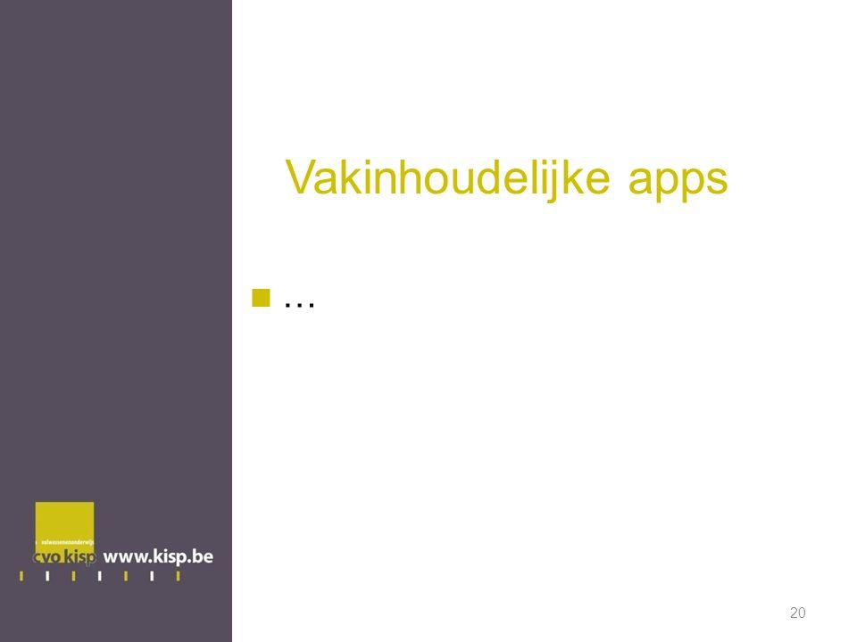 Vakinhoudelijke apps …