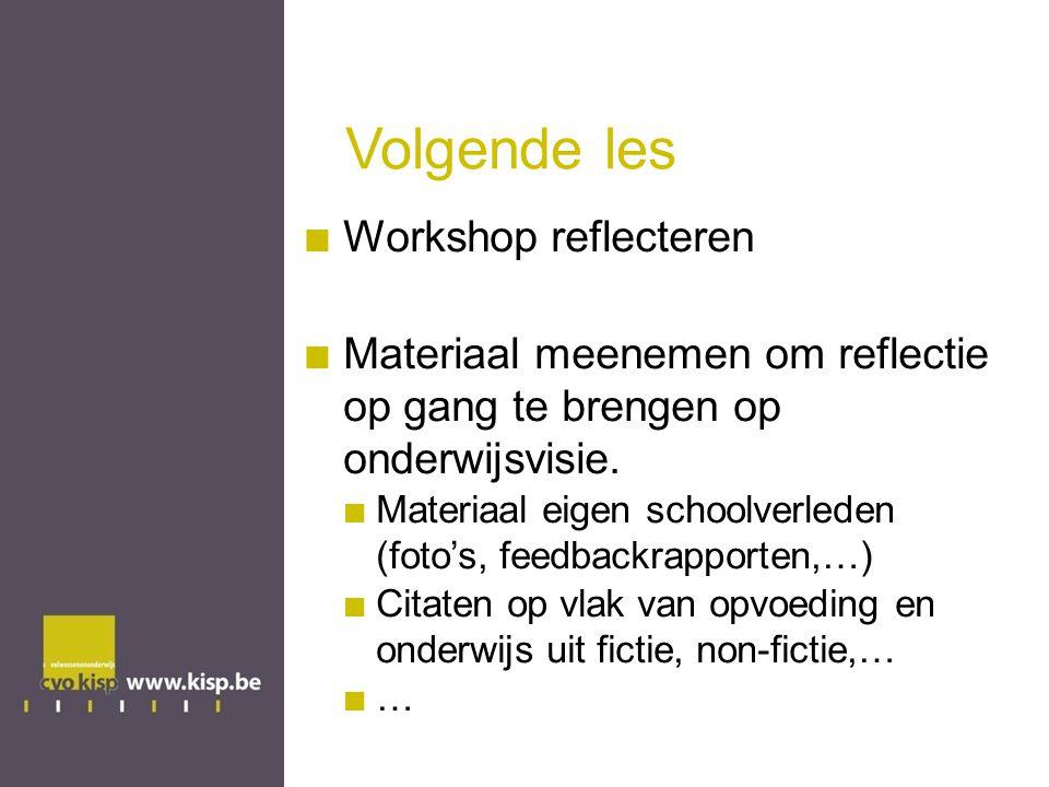 Volgende les Workshop reflecteren