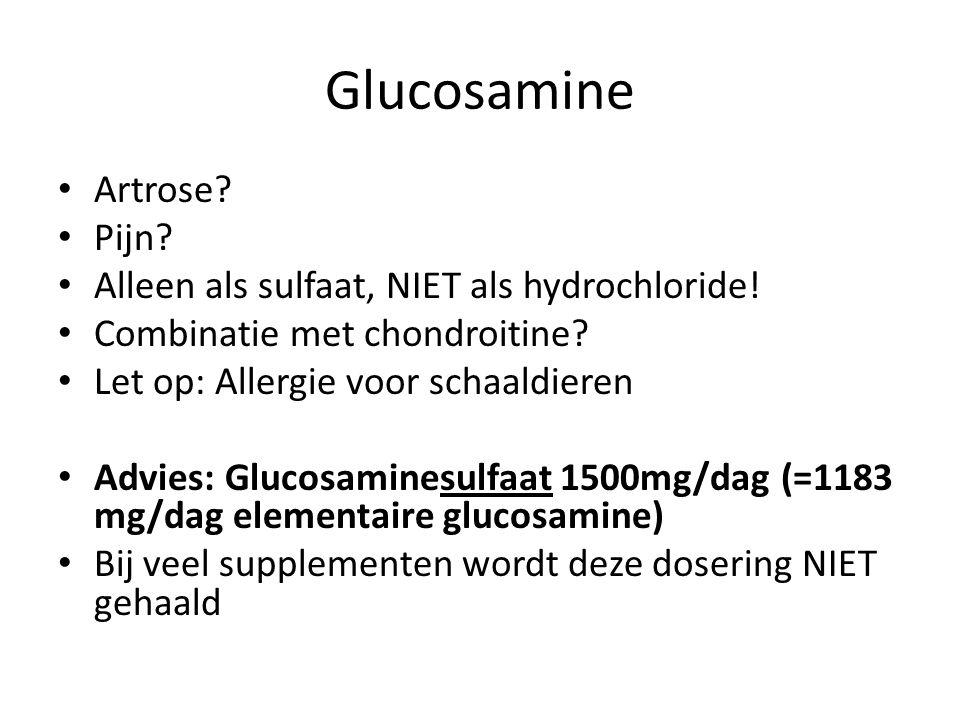 Glucosamine Artrose Pijn Alleen als sulfaat, NIET als hydrochloride!