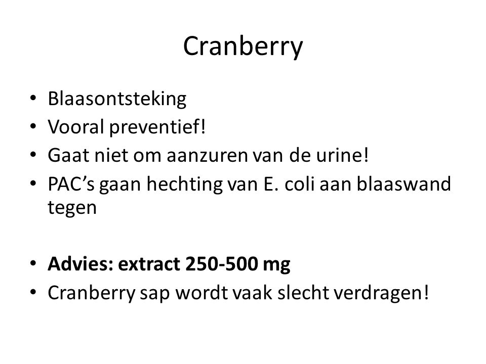 Cranberry Blaasontsteking Vooral preventief!