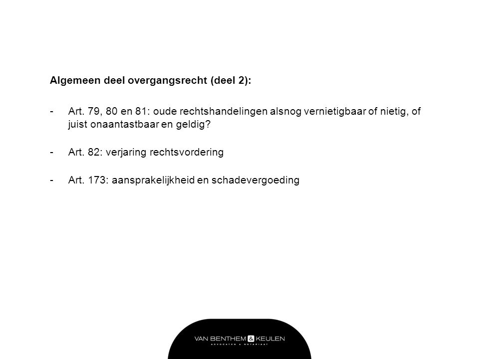 Algemeen deel overgangsrecht (deel 2):