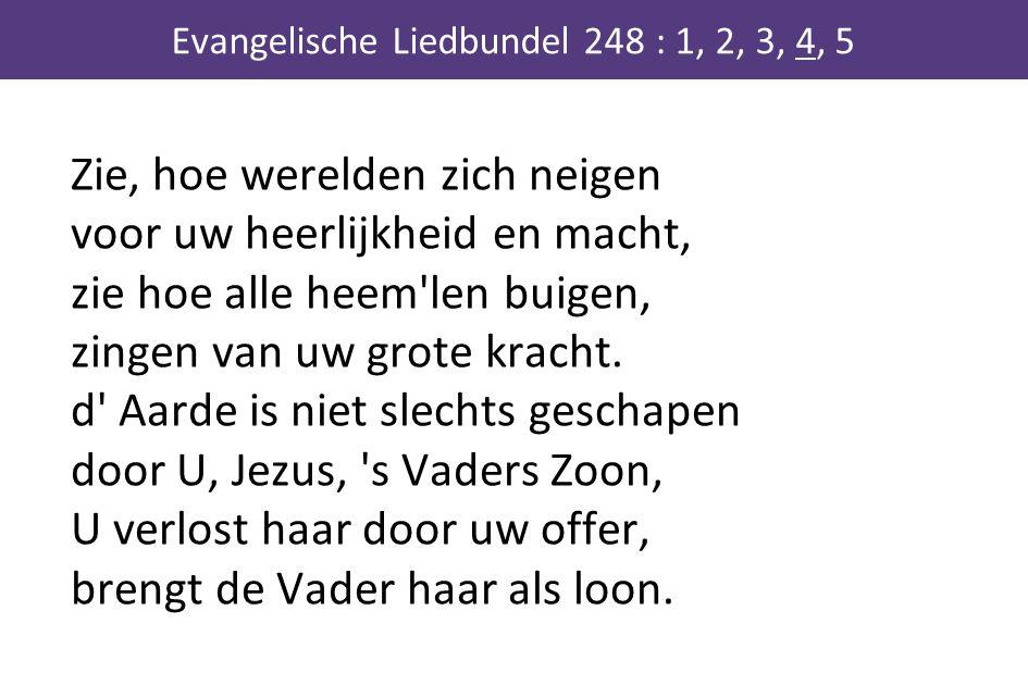 Evangelische Liedbundel 248 : 1, 2, 3, 4, 5