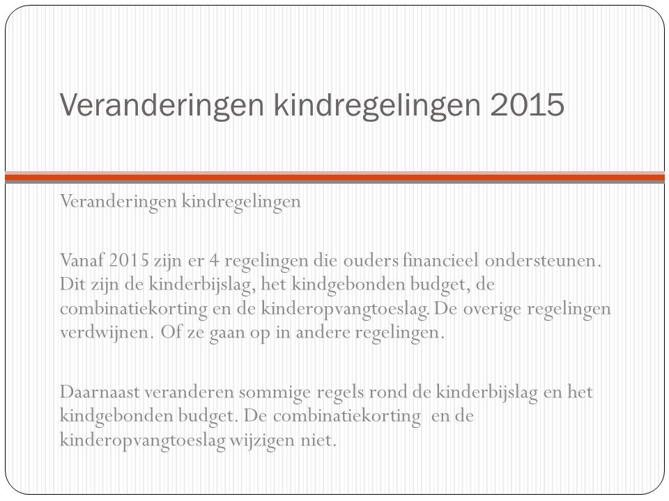 Veranderingen kindregelingen 2015