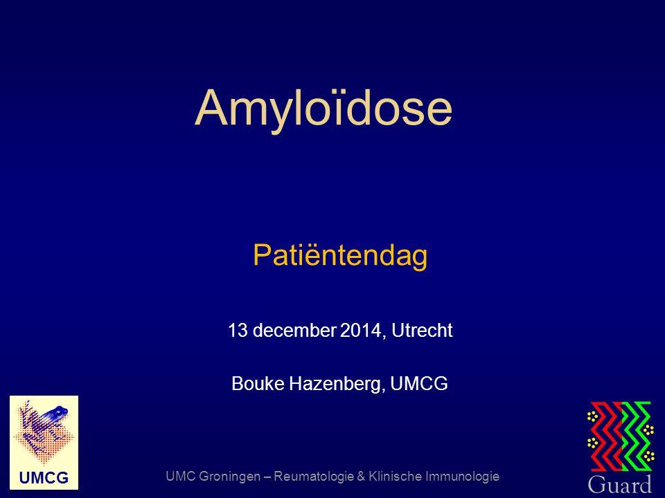 Patiëntendag 13 december 2014, Utrecht Bouke Hazenberg, UMCG