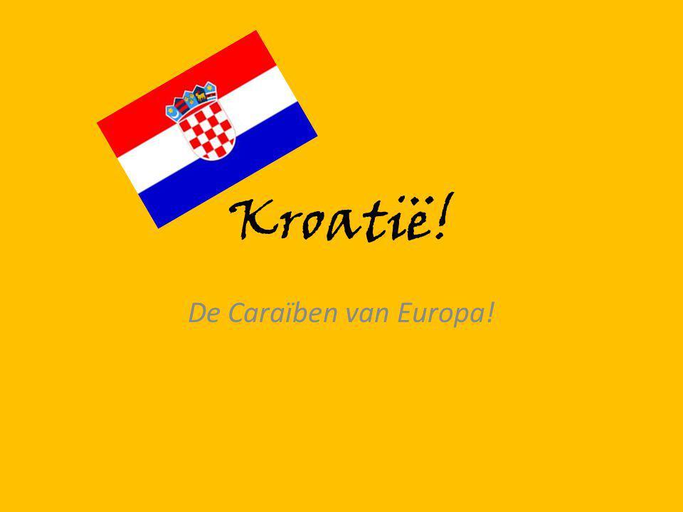 Kroatië! De Caraïben van Europa!
