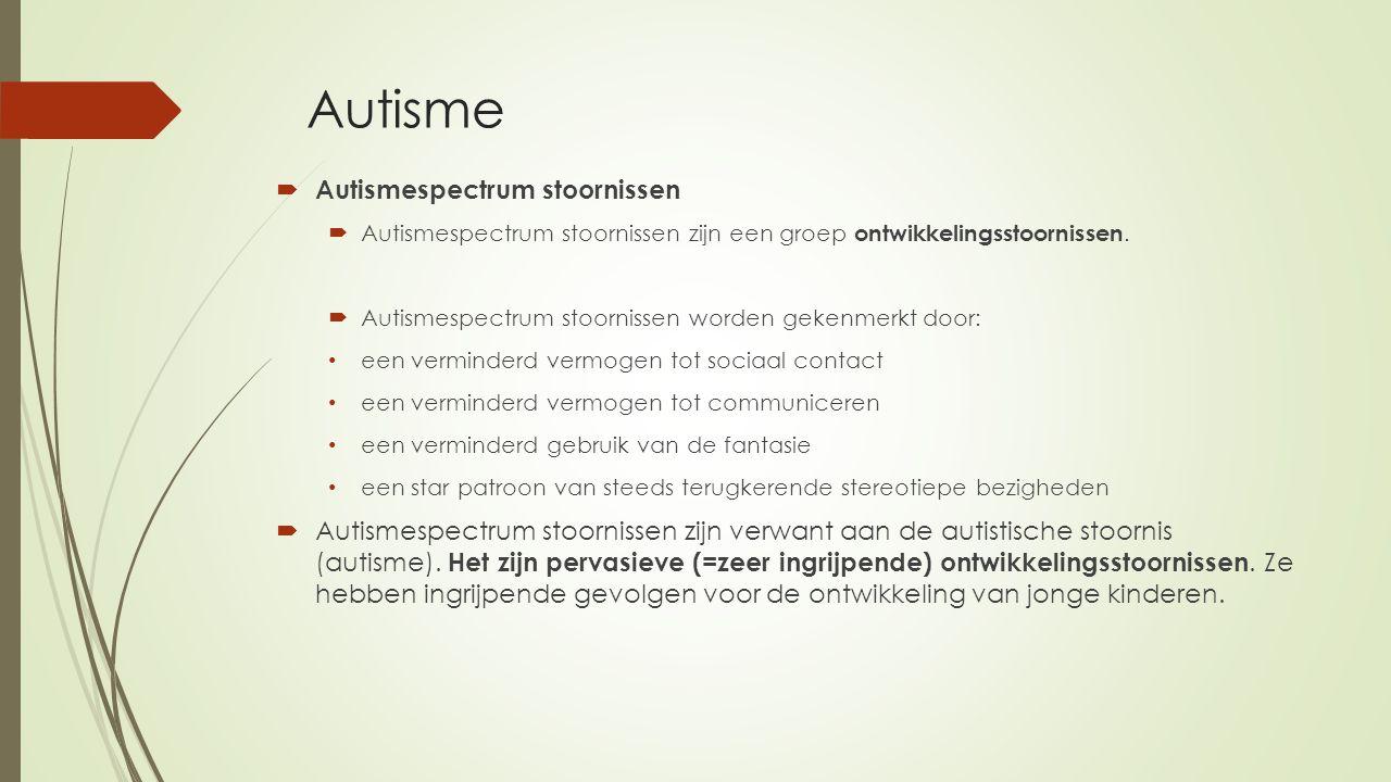 Autisme Autismespectrum stoornissen